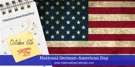 NATIONAL GERMAN-AMERICAN DAY - October 6 - National Day