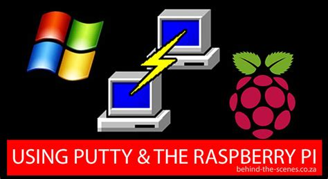 Using PuTTY to connect to a Raspberry Pi | Behind The Scenes