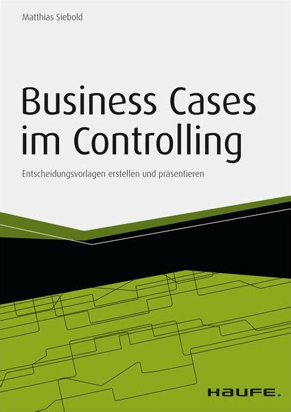 Business Cases im Controlling - inkl