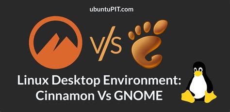 Cinnamon Vs GNOME: Which Linux Desktop Environment is the