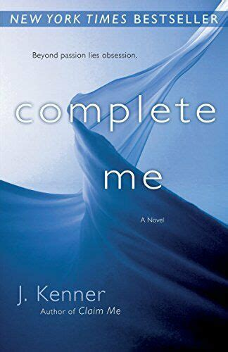 COMPLETE ME ( STARK SERIES #3) By J