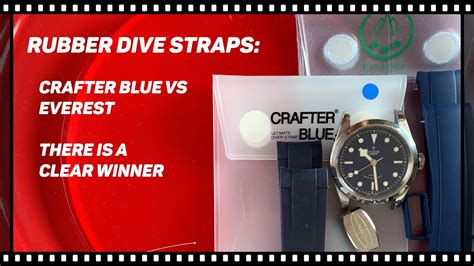 Rubber Strap comparison: Everest vs Crafter Blue for the