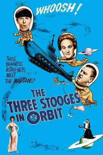 The Three Stooges in Orbit - Stream and Watch Online