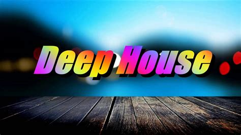 Summer Mix 2020 - Best Of Deep House Session Vol
