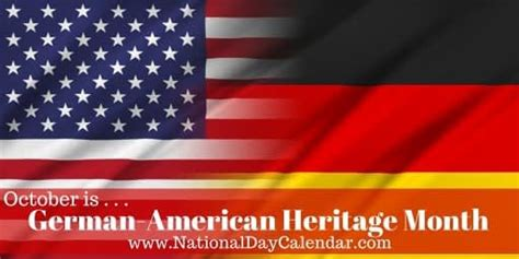 GERMAN-AMERICAN HERITAGE MONTH - October - National Day