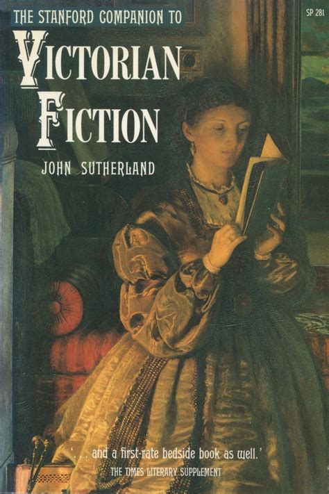 The Stanford Companion to Victorian Fiction | John Sutherland
