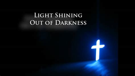 Light Shining Out of Darkness - YouTube