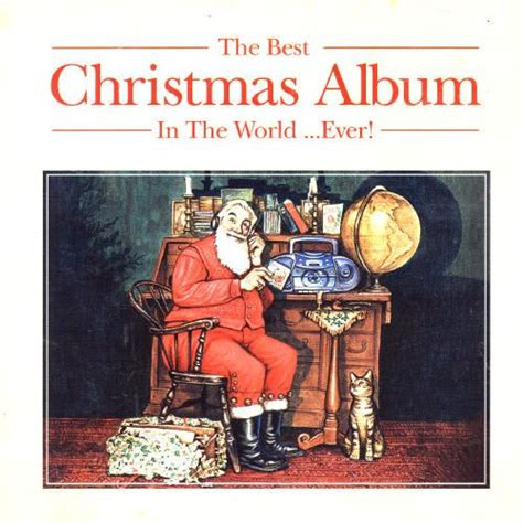 The Best Christmas Album in the World Ever [2004