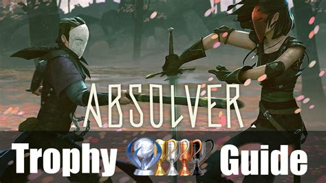 Absolver Trophy Guide and Roadmap | Fextralife